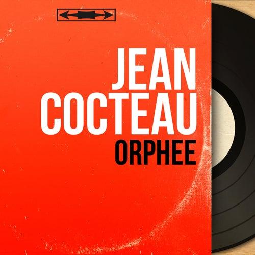 Orphée (Mono version) de Jean Cocteau