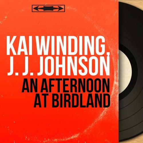 An Afternoon At Birdland (Mono Version) von Kai Winding