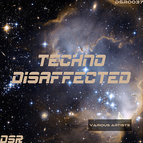 Techno Disaffected von Various Artists