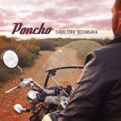 Carretera Secundaria by Poncho