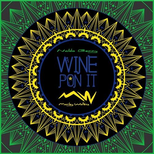 Wine Pon It (Brazil) (feat. Naldo Benny) de Marley Waters