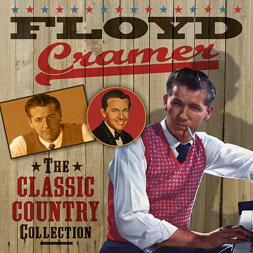 The Classic Country Collection by Floyd Cramer