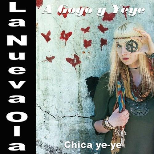 La Nueva Ola A Gogo y Yeye: Chica Yeye de Various Artists