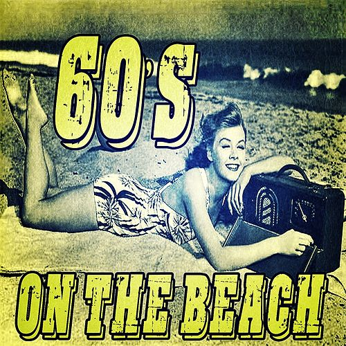 60's On The Beach by Various Artists