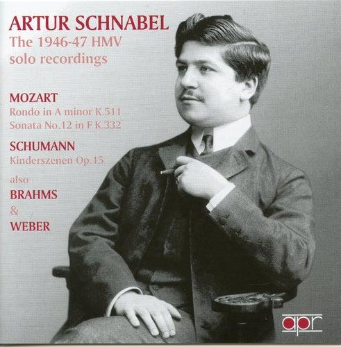 Artur Schnabel: The 1946-47 HMV Solo Recordings by Artur Schnabel
