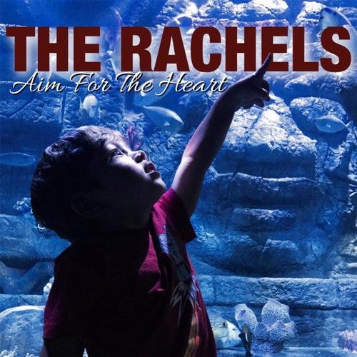 Aim for the Heart by Rachel's