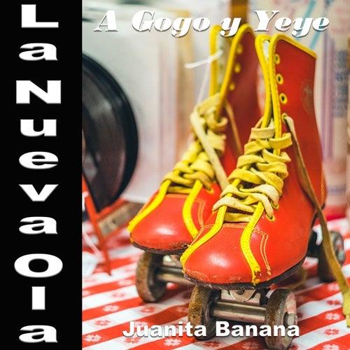 La Nueva Ola A Gogo y Yeye: Juanita Banana di Various Artists