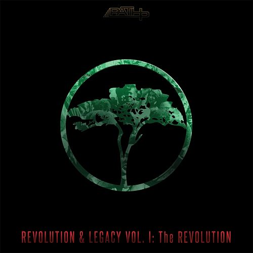 Revolution & Legacy, Vol. 1: The Revolution by Path P