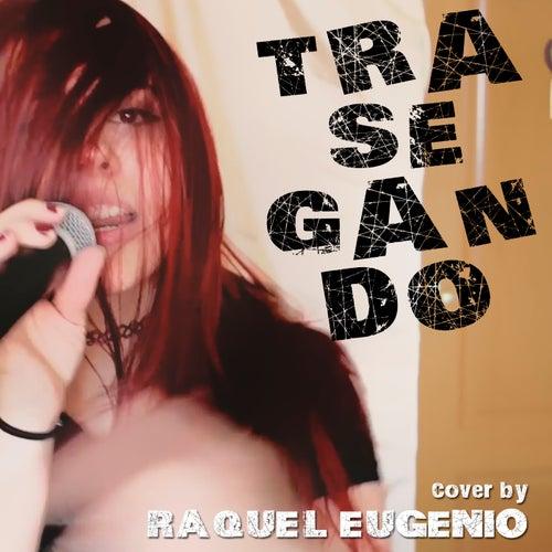 Trasegando von Raquel Eugenio