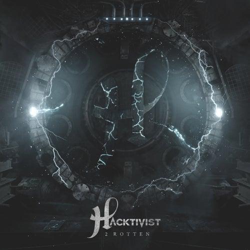 2 Rotten by Hacktivist