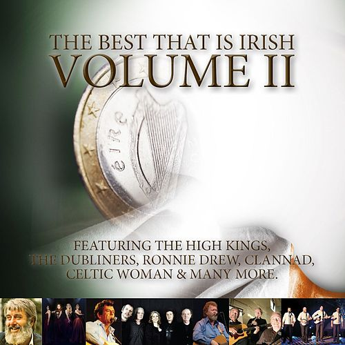 The Best That Is Irish Volume II von Various Artists
