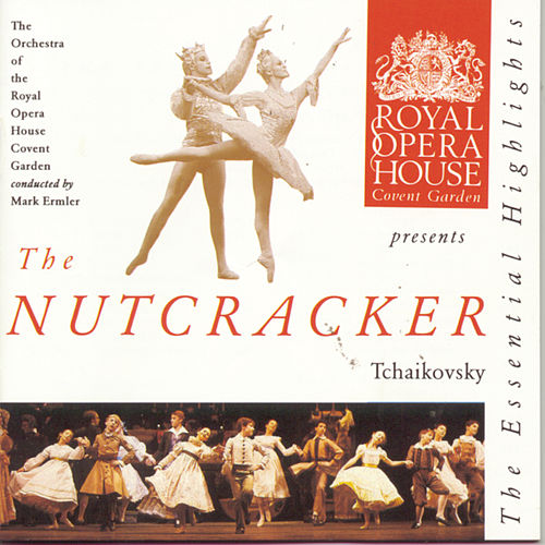 Tchaikovsky: The Nutcracker: Highlights von Pyotr Ilyich Tchaikovsky