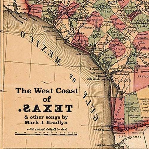 The West Coast of Texas by Mark J. Bradlyn