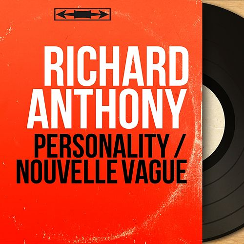 Personality / Nouvelle vague (Mono Version) by Richard Anthony