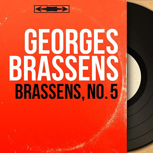 Brassens, no. 5 (Mono Version) de Georges Brassens