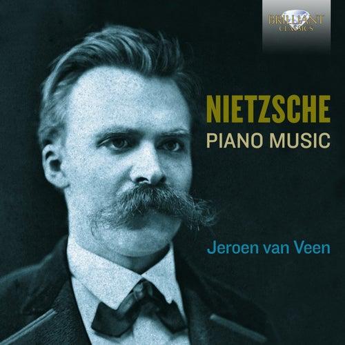 Nietzsche: Complete Piano Music de Jeroen van Veen