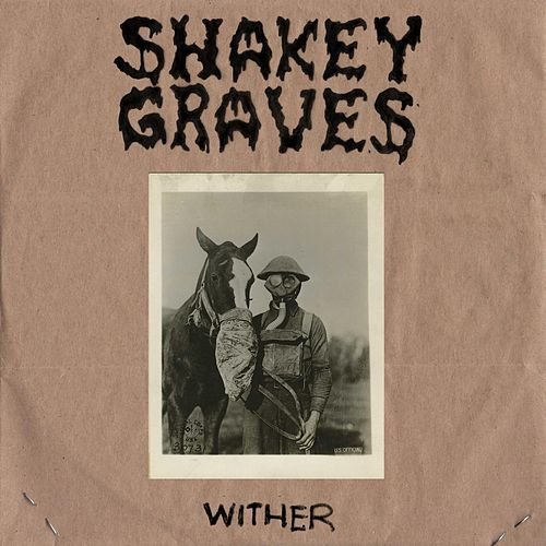 Wither de Shakey Graves