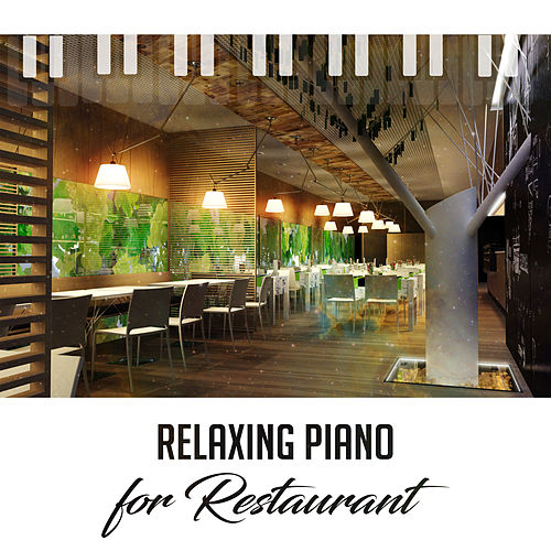 Relaxing Piano for Restaurant – Coffee Talk, Chilled Jazz, Dinner with Friends, Smooth Jazz for Relaxation, Instrumental Sounds, Peaceful Jazz, Gentle Piano von Instrumental