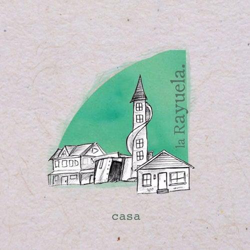 Casa by Rayuela