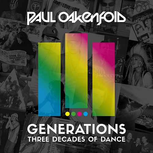 Generations - Three Decades of Dance by Paul Oakenfold