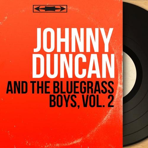 And the Bluegrass Boys, Vol. 2 (Mono Version) de Johnny Duncan