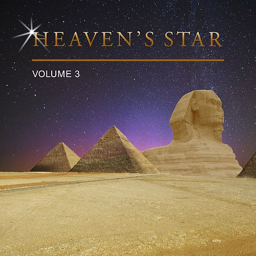 Heaven's Star, Vol. 3 by Various Artists
