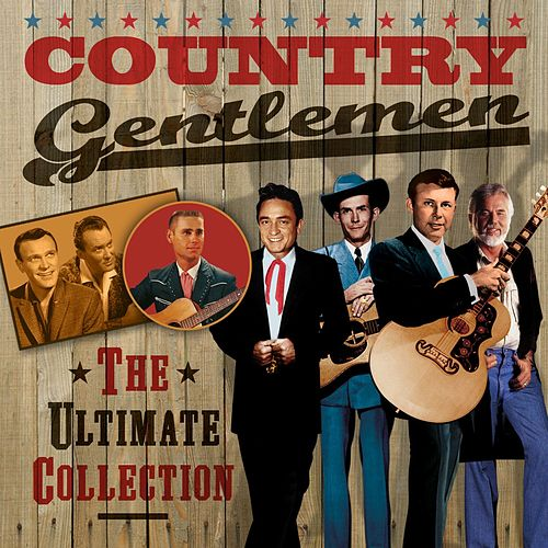 Country Gentlemen (The Ultimate Collection) by Various Artists