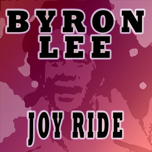 Joy Ride de Byron Lee