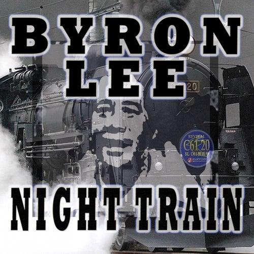 Night Train von Byron Lee
