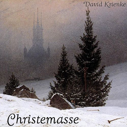 Christemasse (remastered) by David Krienke