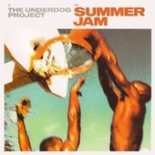 Summer Jam de The Underdog Project
