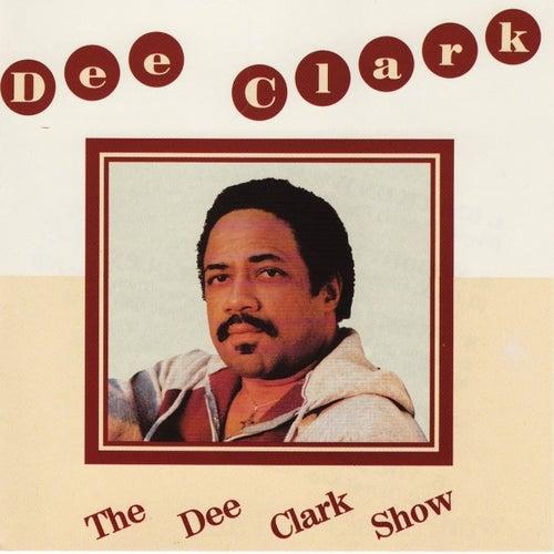 The Dee Clark show von Dee Clark
