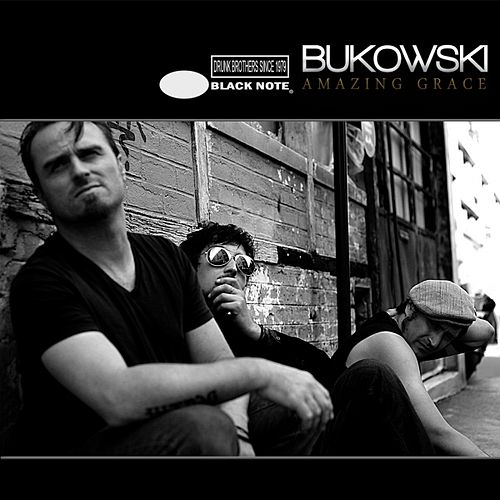 Amazing Grace de Bukowski