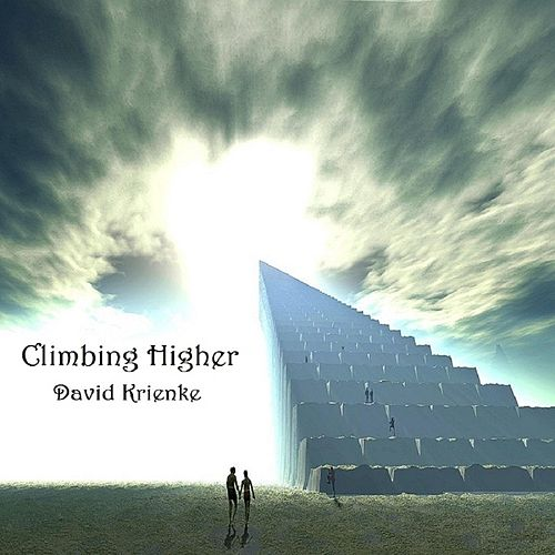 Climbing Higher (Remastered) by David Krienke