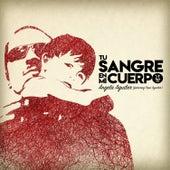 Tu Sangre En Mi Cuerpo by Angela Aguilar