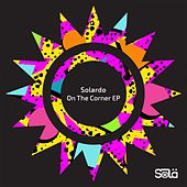 On The Corner EP by Solardo