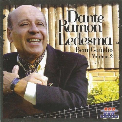 Bem Gaúcho, Vol. 2 de Dante Ramon Ledesma