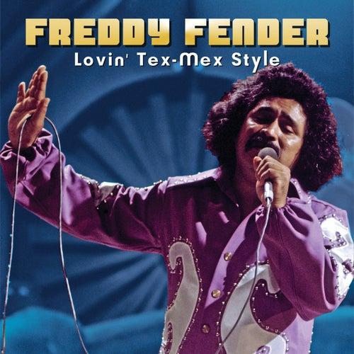 Lovin' Tex-Mex Style by Freddy Fender