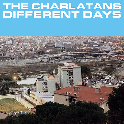 Different Days von Charlatans U.K.