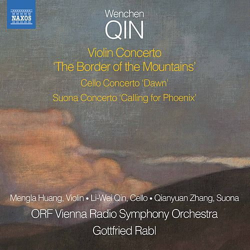 Wenchen Qin: The Border of the Mountains von Various Artists