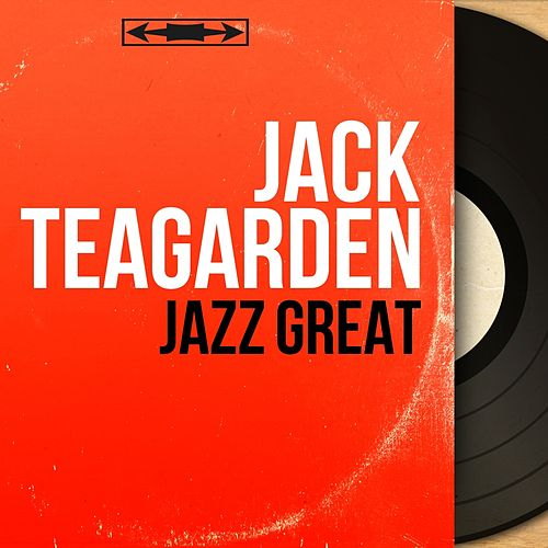 Jazz Great (Mono Version) fra Jack Teagarden