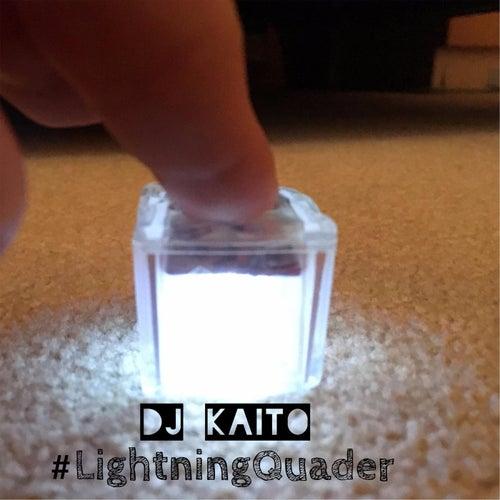 #LightningQuader von DJ Kaito