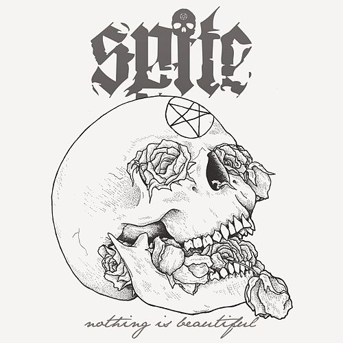 Nothing Is Beautiful by spite