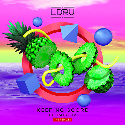 Keeping Score (The Remixes) by L D R U