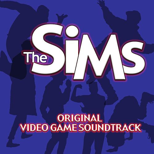 The Sims (Original Soundtrack) by EA Games Soundtrack