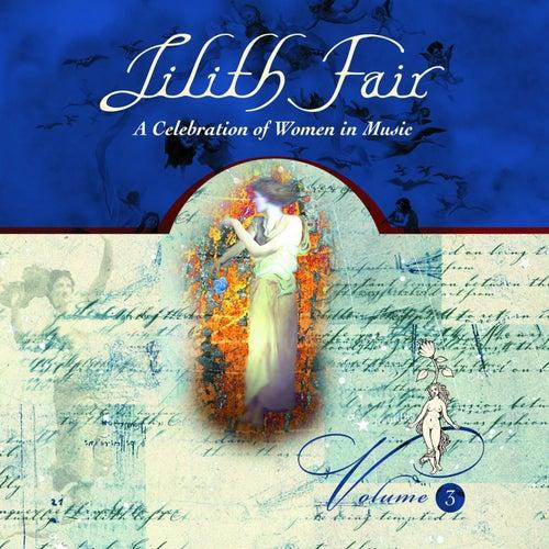 Lilith Fair: A Celebration of Women In Music, Vol. 3 (Live) de Various Artists