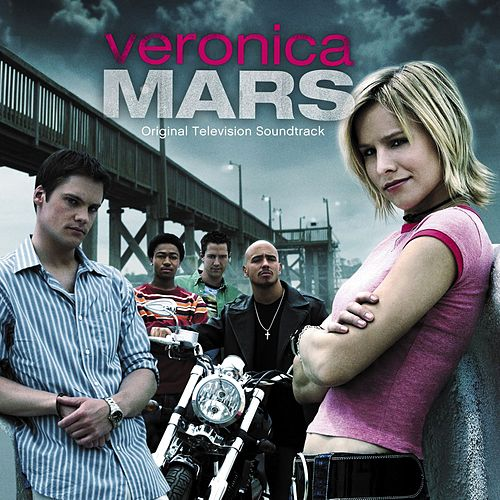 Veronica Mars (Original Television Soundtrack) de Various Artists