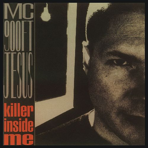 The Killer Inside Me von MC 900 Ft. Jesus