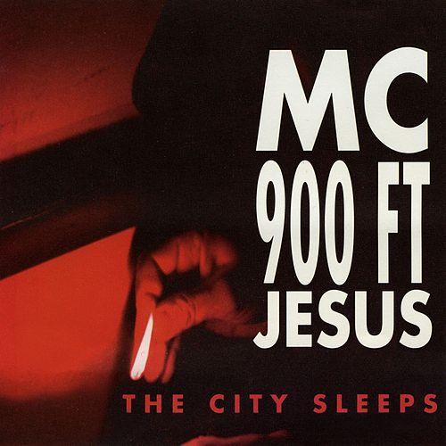 The City Sleeps von MC 900 Ft. Jesus