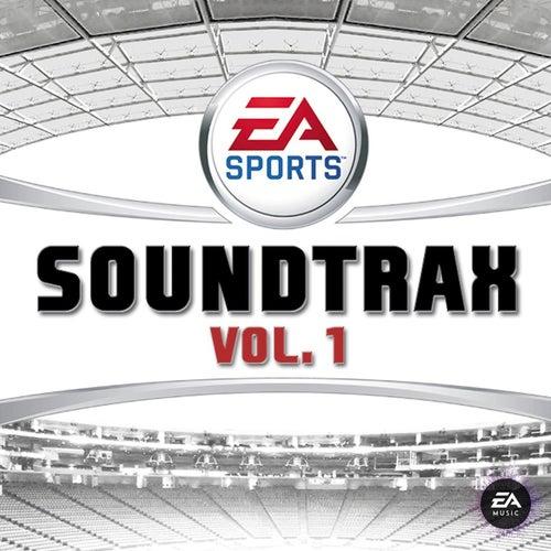 EA  Sports Soundtrax, Vol. 1 (Original Soundtrack) de Various Artists